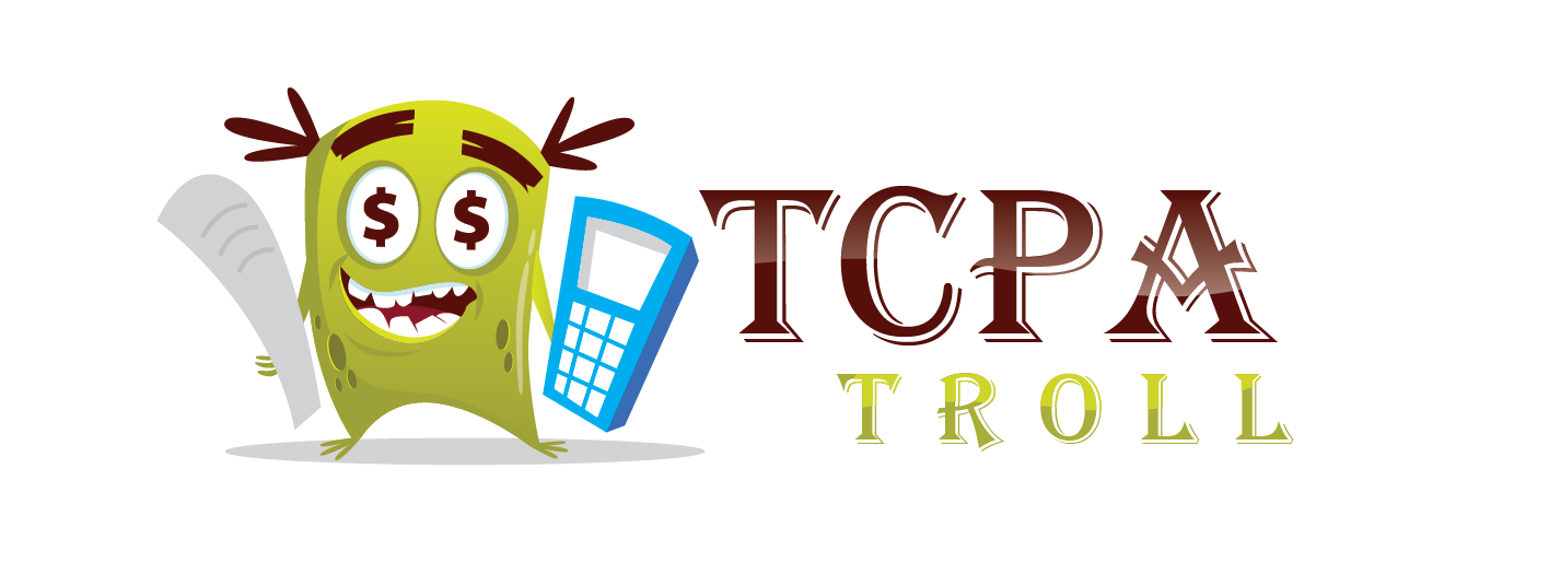 TCPA TROLLs